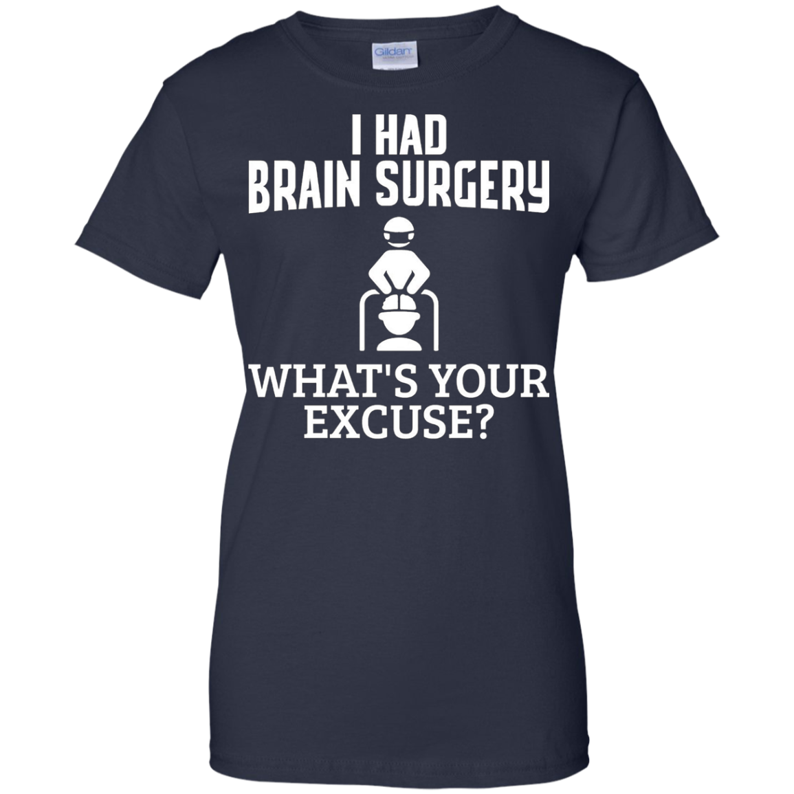 I had brain surgery what's your excuse cancer funny t-shirt