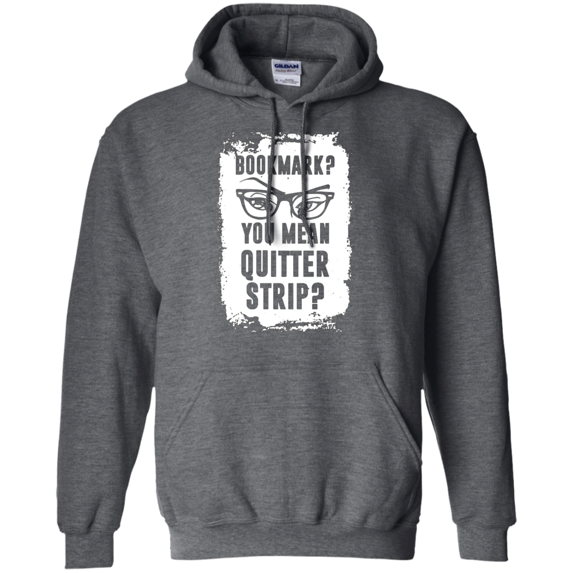Bookmark you mean quitter strip - read book t shirt hoodie