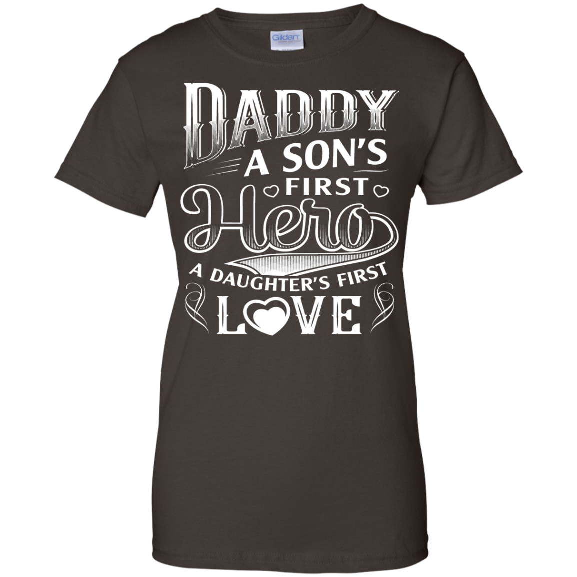 Daddy a son's first hero , a daughter's first love