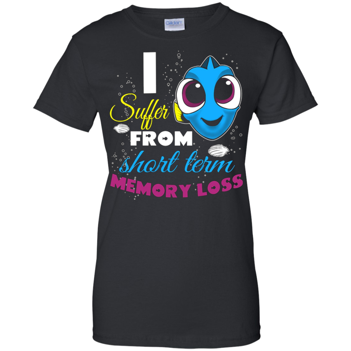 I Suffer From Short Term Memory Loss T-shirt Gift For Fans