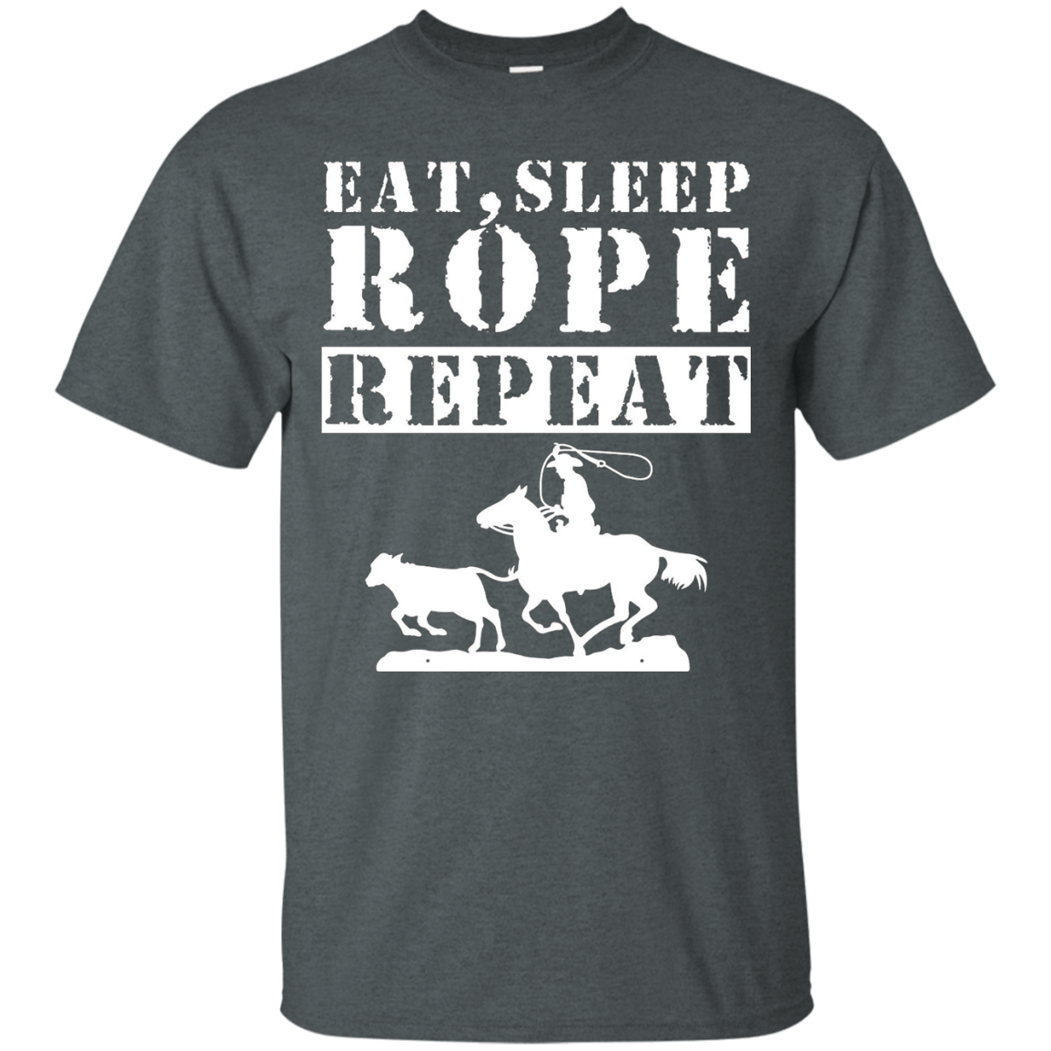 Roping Shirts - Eat Sleep Rope Repeat Shirt
