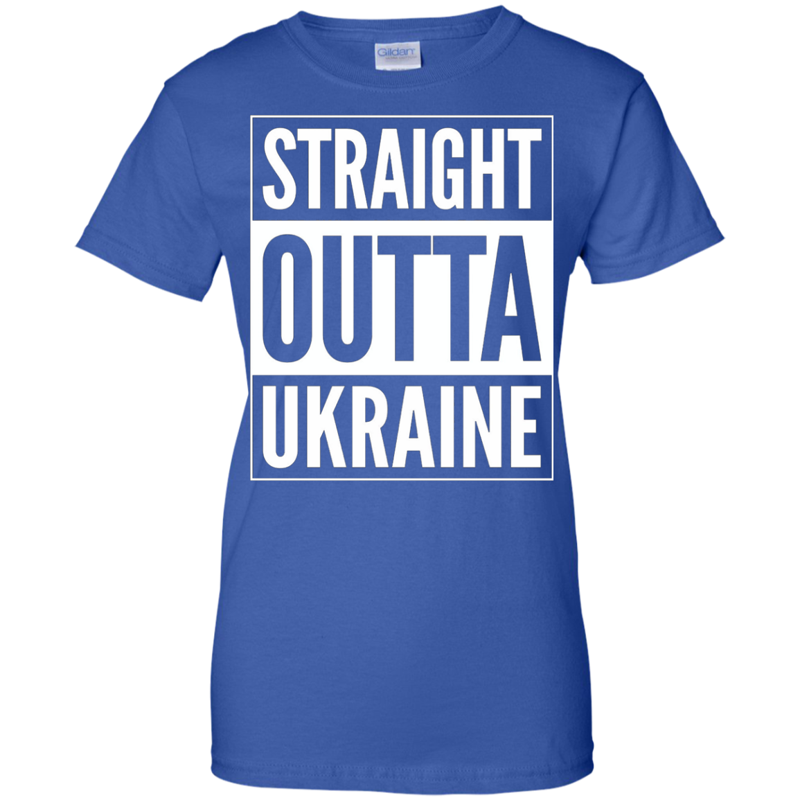 Straight Outta Ukraine T-Shirt - Rep your country Tee