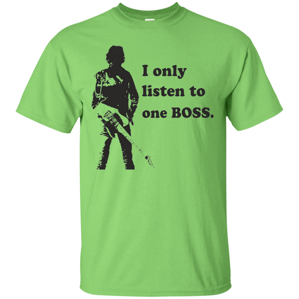 I only listen to one boss Shirt-funny music shirts