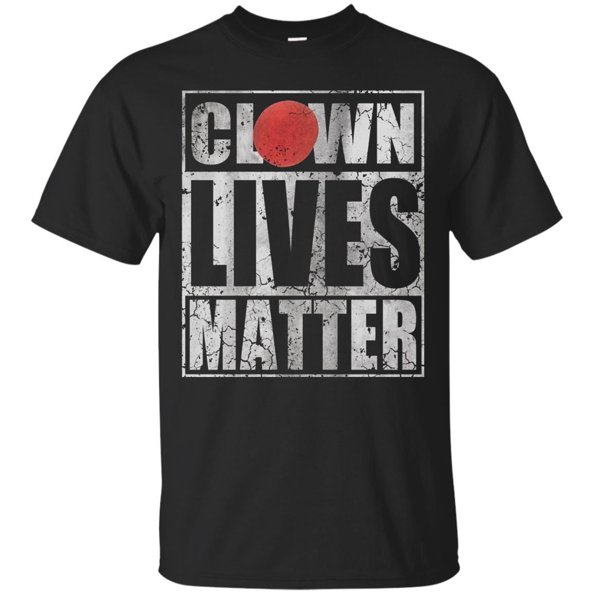 Clown lives Matter t shirt