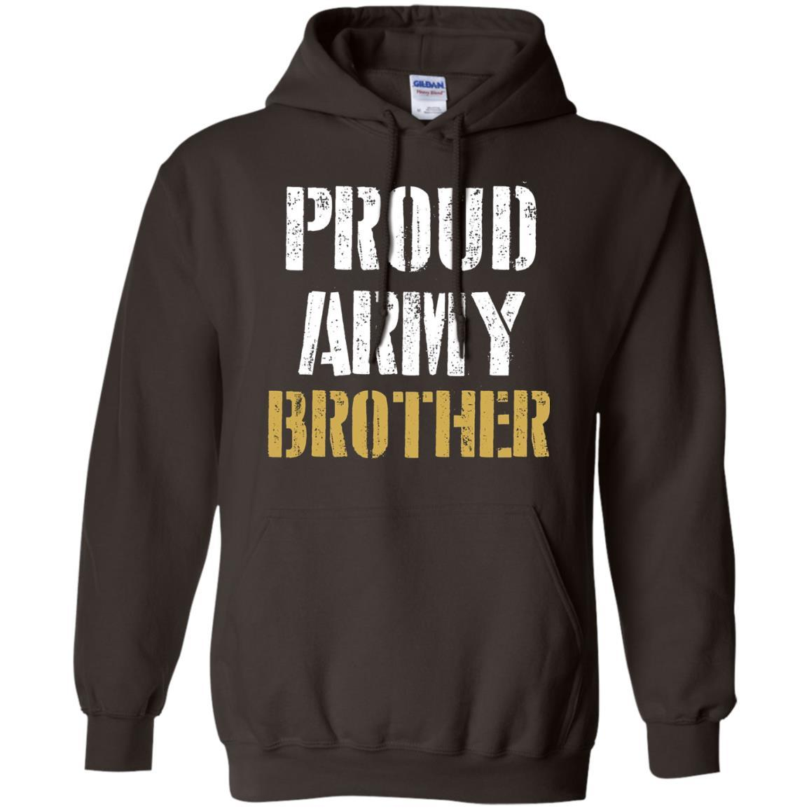 Proud Army Brother Shirt - Best Gift for Army Brother Shirt