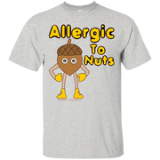 Allergic to Nuts Funny Allergy T Shirt – T-Shirt
