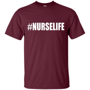 #NurseLife Shirt Nurse Life RN LPN Medical Doctor Nursing – T-Shirt