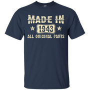 73th Birthday Gift Made 1943 All Original Parts T-Shirt