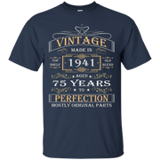 75th Birthday Gift T-shirt Vintage 1941 Aged 75 Years To Per 75th Birthday Gift T-Shirt