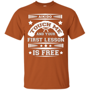 Aikido T Shirt.Your First Lesson Is Free Aikido T Shirt – T-Shirt