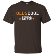 43th Birthday Gift Ideas Olds Cool 1973 T-Shirt.png