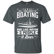 All I Care About is Boating T-Shirt