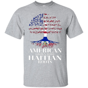American Grown With HAITIAN Roots T-Shirt Tshirt
