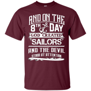 And On The 8th Day God Created Sailors Shirt – T-Shirt