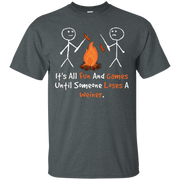 """""""It's All Fun and Games Until Someone Loses A Weiner"""" Tshirt – T-Shirt"""
