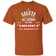 A Salute to All Nations (But Mostly America) t-shirt – T-Shirt