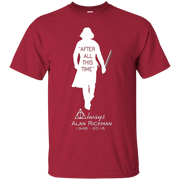 After All This Time ALWAYS – T-Shirt