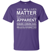 All Lives Matter But We're Focused On The Black Ones Tshir – T-Shirt
