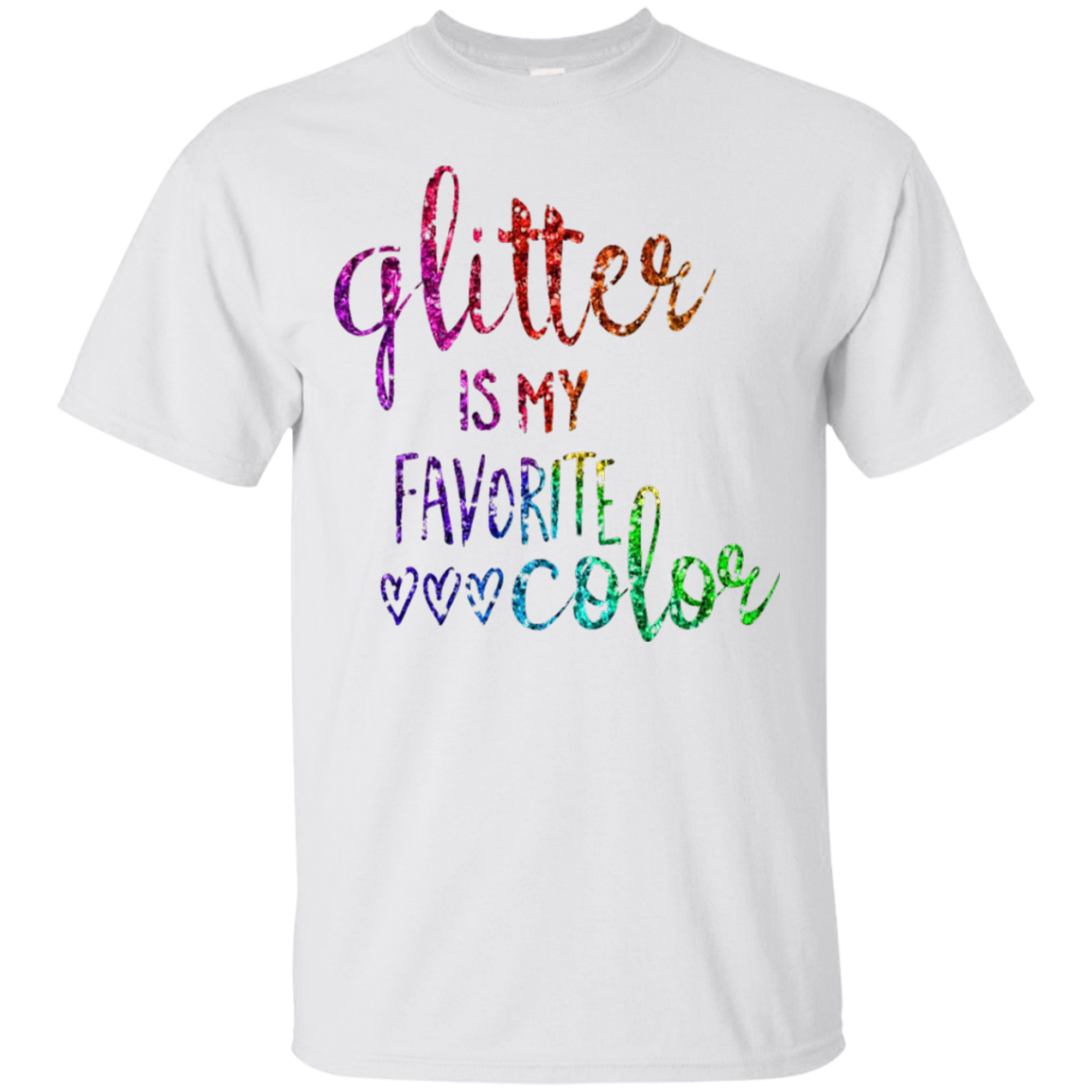 Glitter Is My Favorite Color Shirt Sparkle Bling Rainbow - T-Shirt