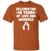 40 Years Of Love And Marriage 40th Anniversary T-Shirt