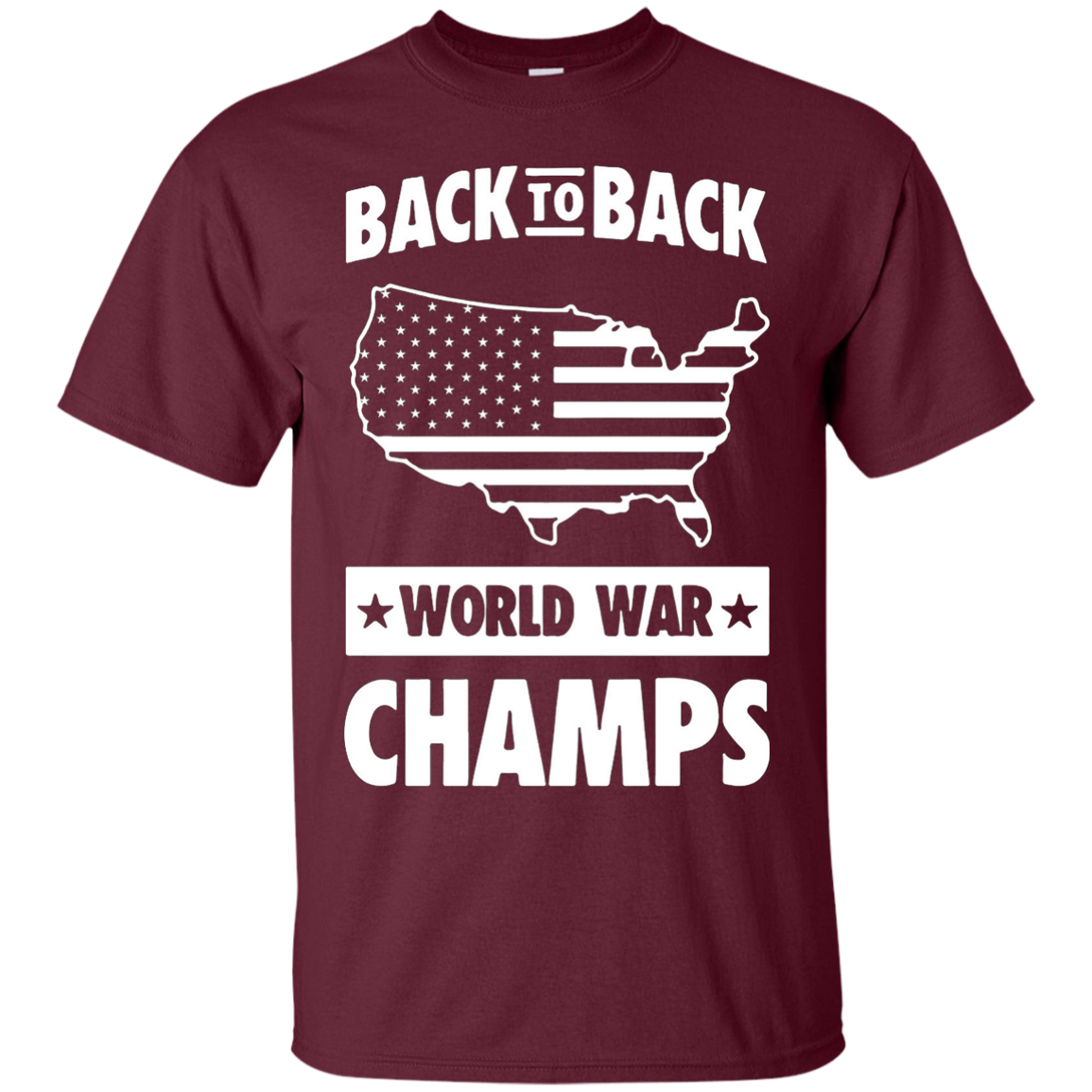 BACK TO BACK WORLD WAR CHAMPS T-Shirts