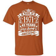 45th Birthday Gift Present – Made In 1971 Awesome Shirt – T-Shirt