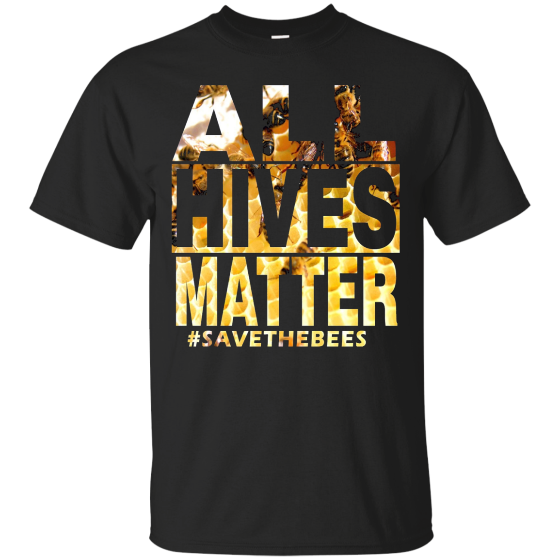 All Hives Matter – Save the Bees Beekeeper T-Shirt