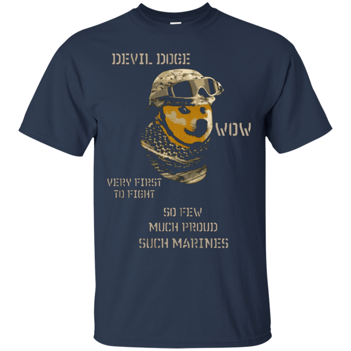Devil Doge wow verry first to fight so few much pround such - T-Shirt