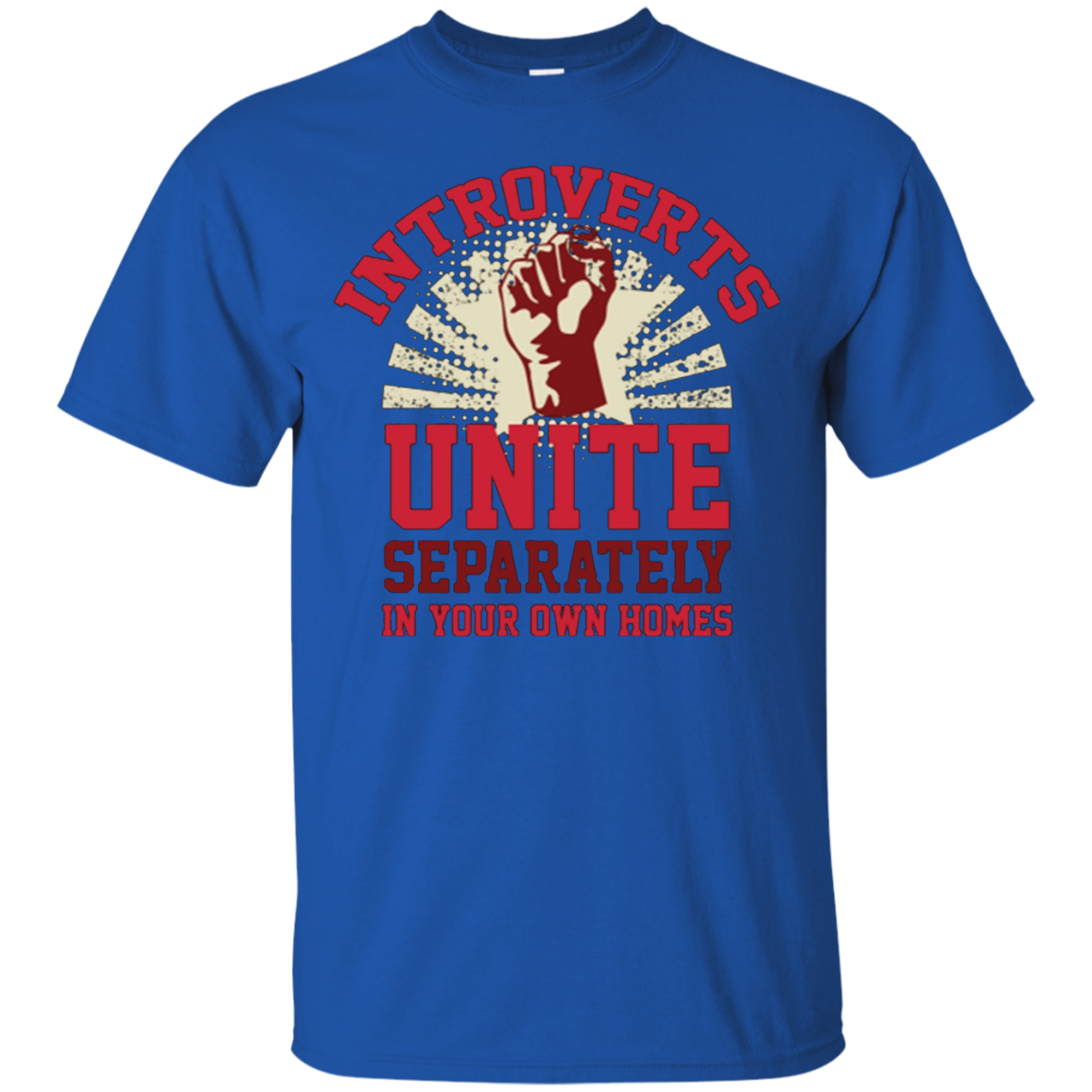 Introverts Unite Separately in your own homes T-shirts - T-Shirt