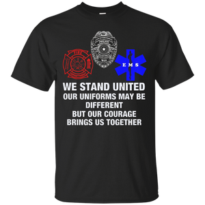 We Stand United Our Uniforms Brings Us Together T Shirt – T-Shirt