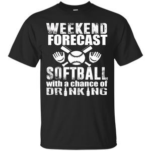 Weekend Forecast Softball With A Chance Of Drinking Tshirt – T-Shirt