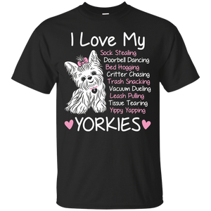 Yorkie Lovers – I Love My Yorkies – Naughty Habits T-shirt – T-Shirt