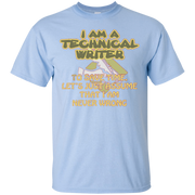 Writer T shirt – I am a technical writer to save time let's – T-Shirt