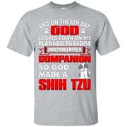 And On The 8th Day God Made A Shih Tzu T-Shirt