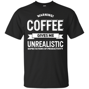 WARNING! Coffee Gives Me Productivity – Funny Coffee T-Shirt