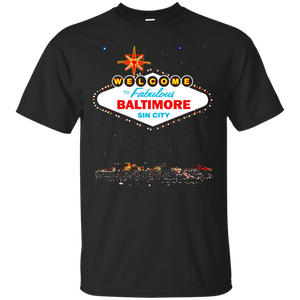 Welcome to Baltimore Sin City Vegas Sign Funny T-Shirt