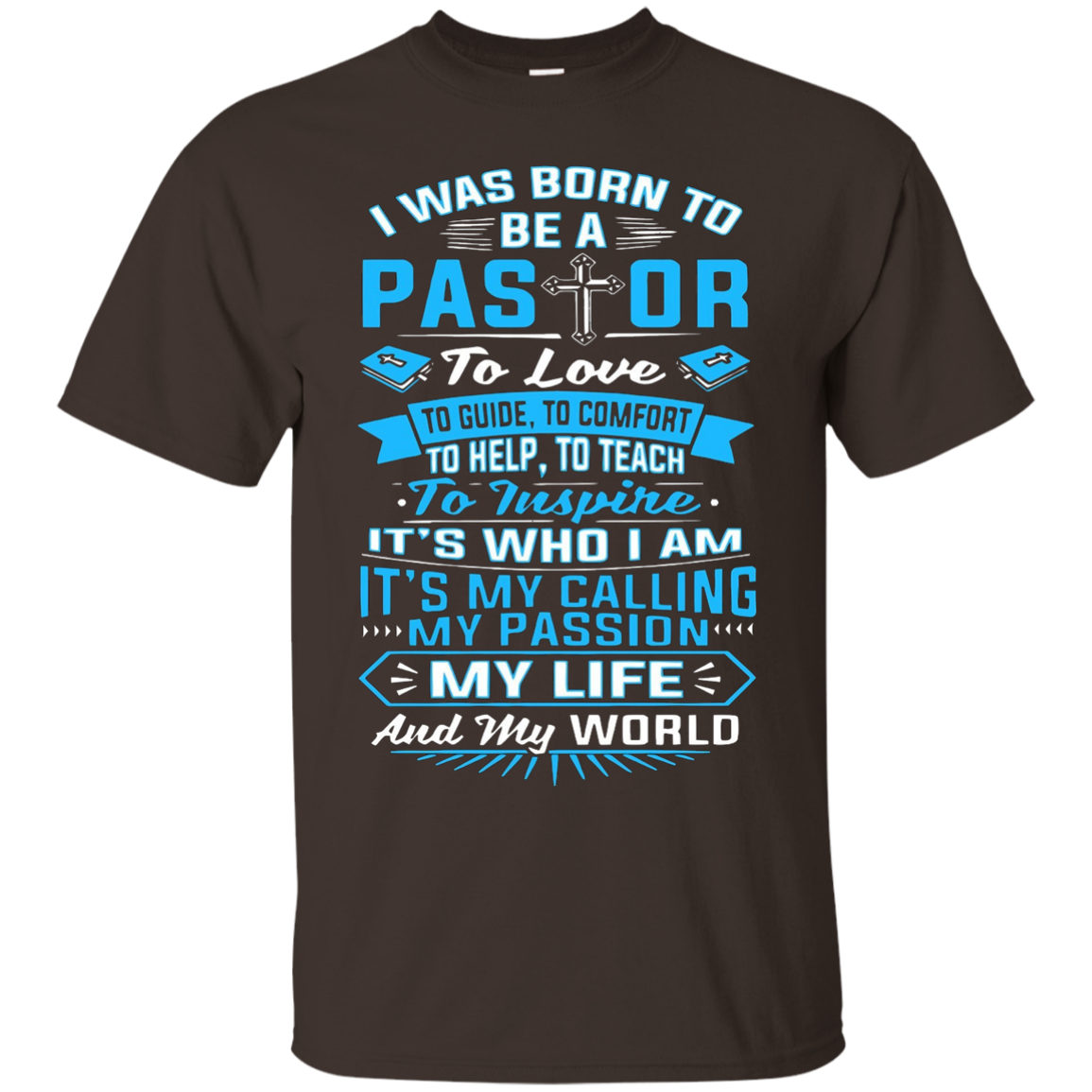 I Was Born To Be A Pastor Shirt - T-Shirt