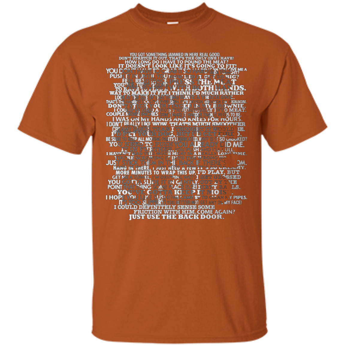 That's what SHE said! T Shirt - T-Shirt
