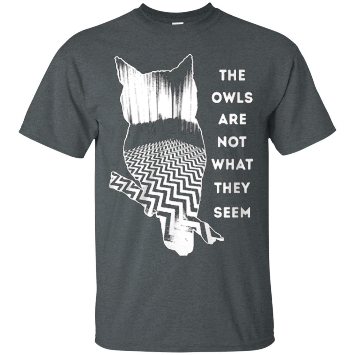 The owls are not what they seem shirt - T-Shirt