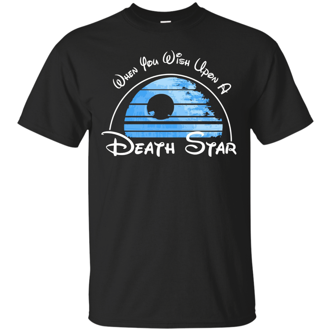 When You Wish Upon A Death Star - T-Shirt