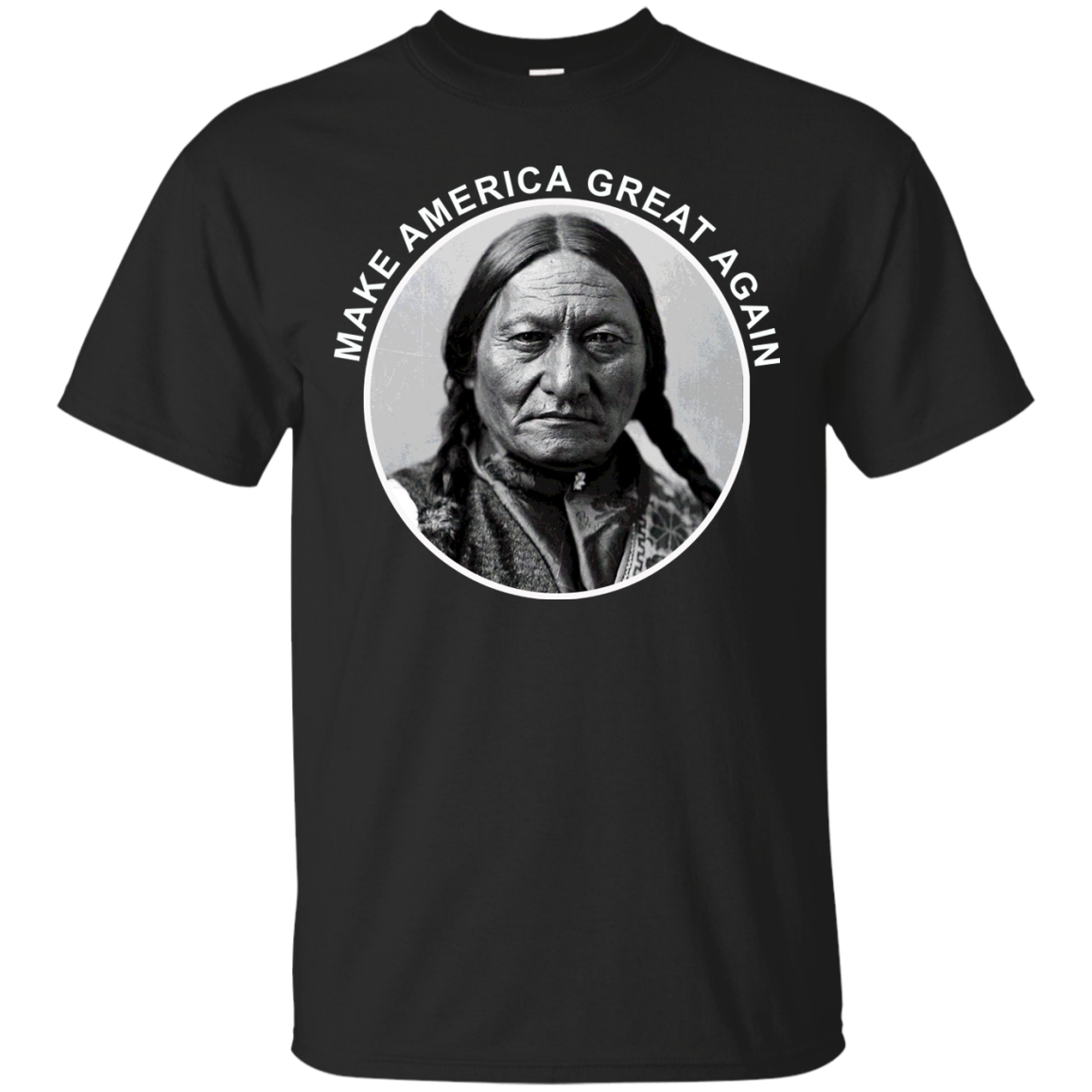 Native Indian Make America Great Again Trump Funny T Shirt - T-Shirt