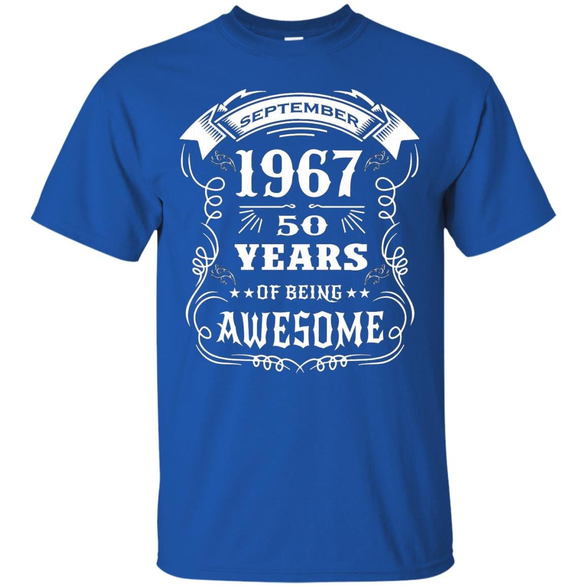 Born in September 1967 50 years of being awesome T-Shirt