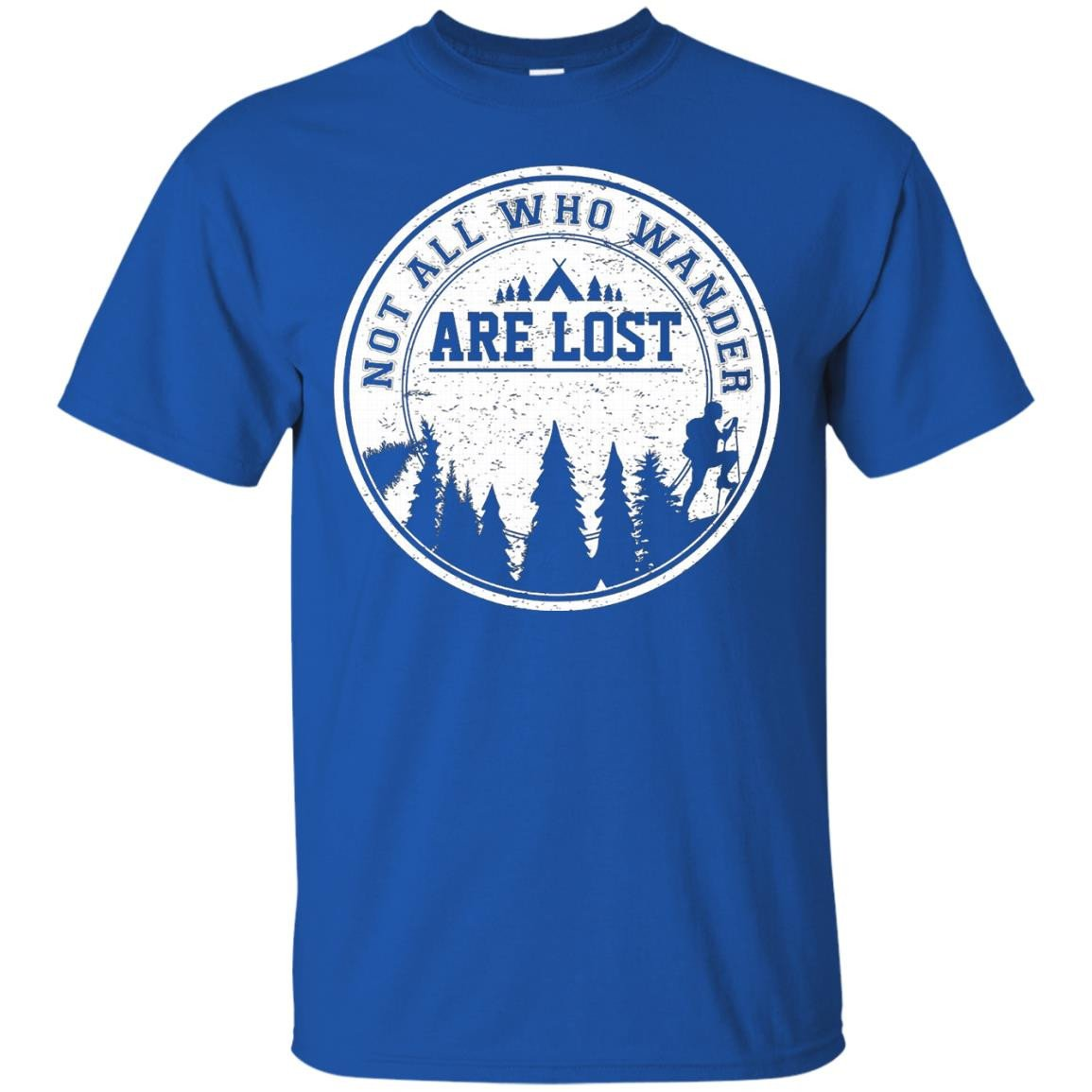 Hiking T Shirt - Not all who wander are lost - T-Shirt