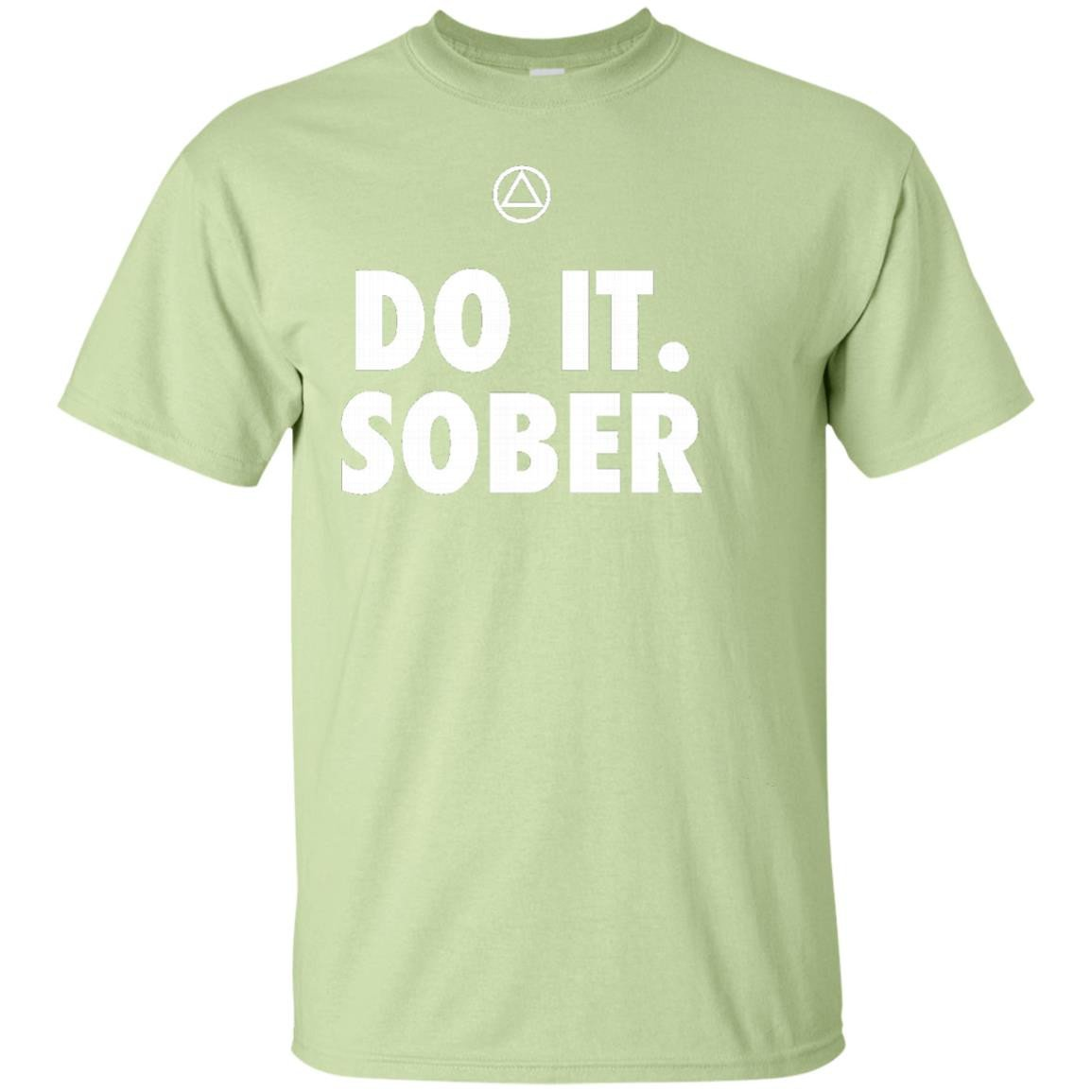 'Do It. Sober' - Funny AA Recovery T-Shirt