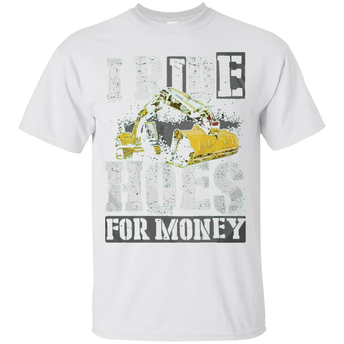 I Ride Hoes For Money t-shirt - T-Shirt