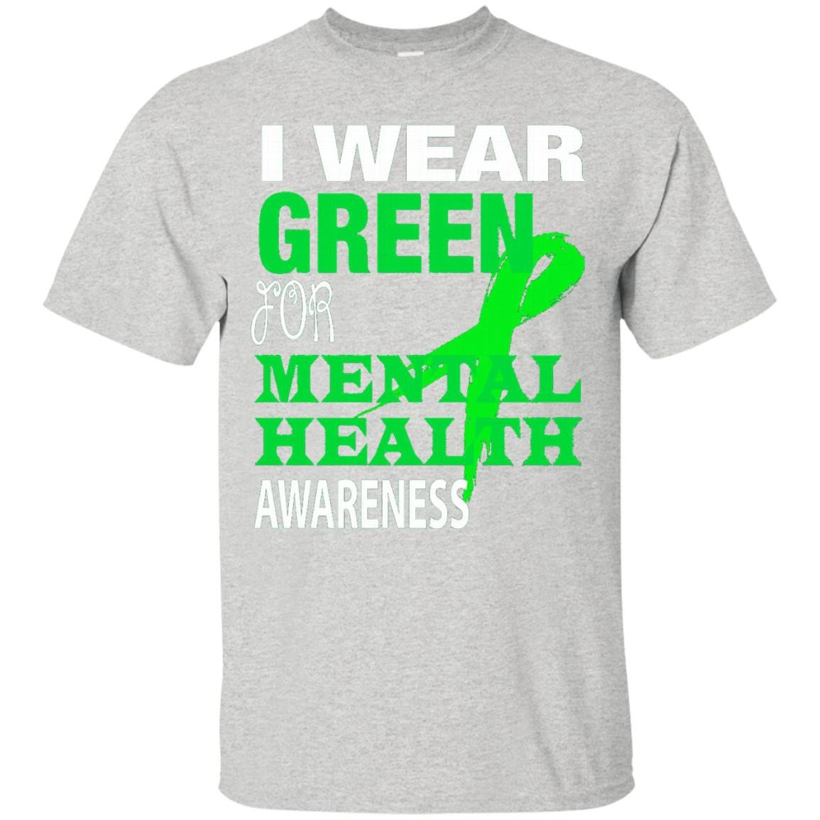 I Wear Green For Mental Health Awareness - T-Shirt