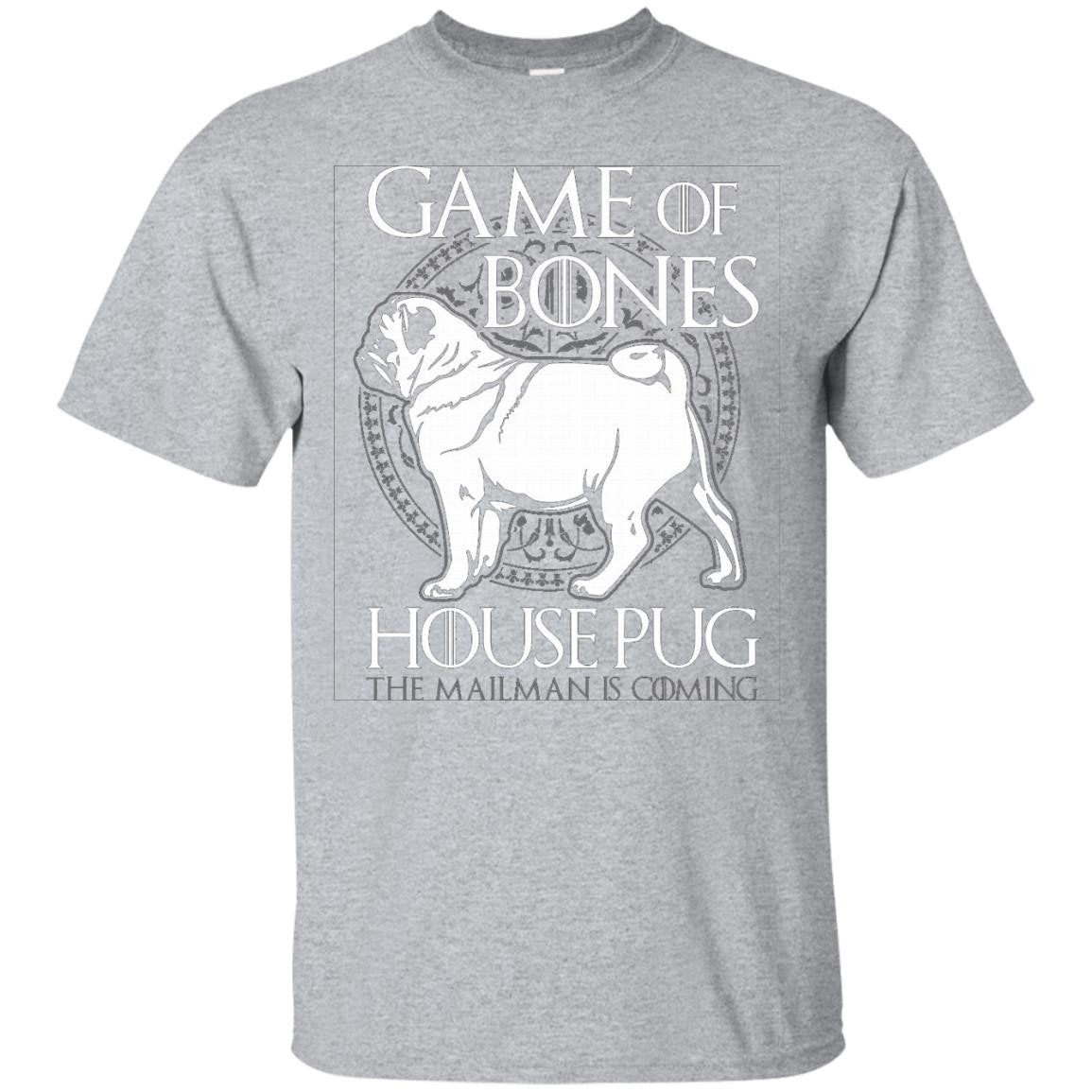 Game of Bones - House of Pug - The Mailman is Coming - T-Shirt