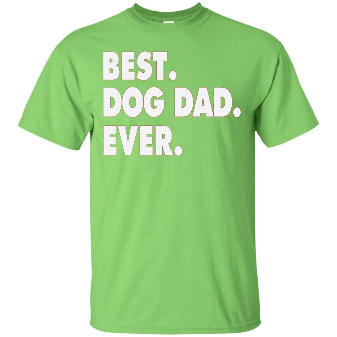 Mens BEST DOG DAD EVER Funny T-Shirt for Birthday Father's Day