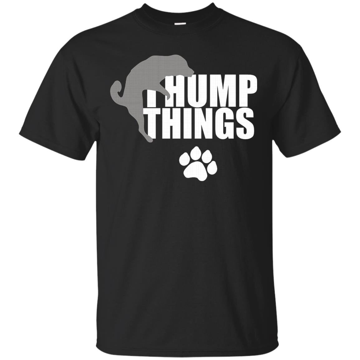 I Hump Things - Doggy Style - Puppy Play Tees - T-Shirt