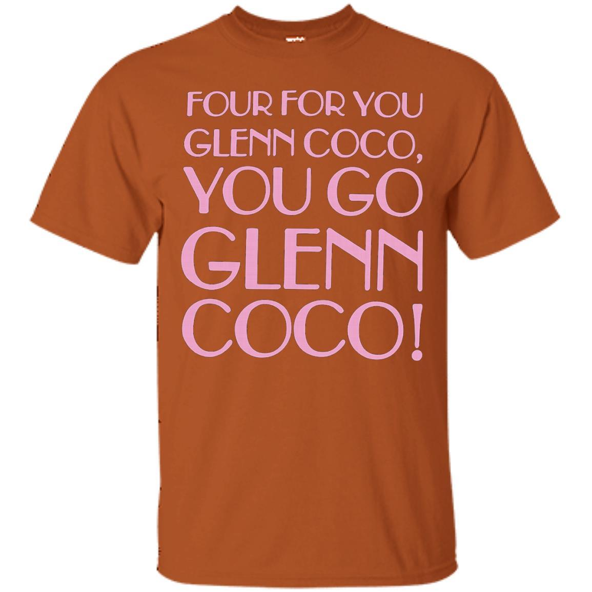 Funny Tshirt - Four For You Glenn Coco Tshirt - T-Shirt